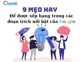 9 mẹo để được xếp hạng trong các đoạn trích nổi bật của Google