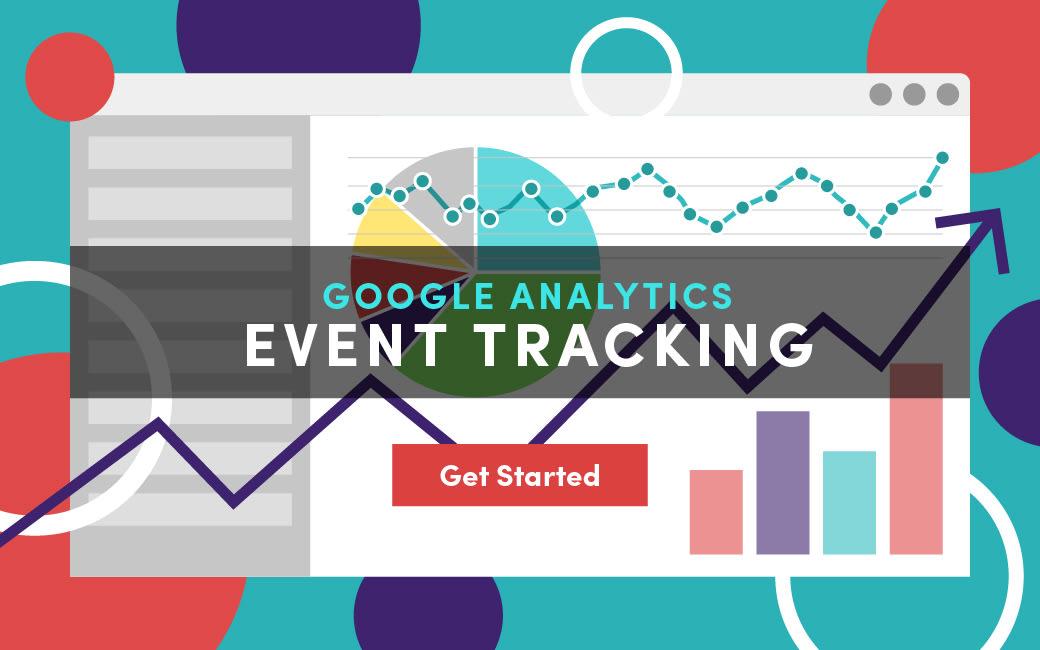 Hiểu đúng về Tracking Event trong Google Analytics